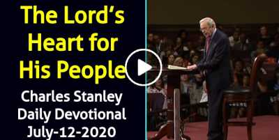Sunday Reflection: The Lord's Heart for His People – Charles Stanley Daily Devotional (July-12-2020)