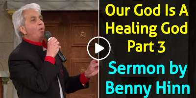 Our God Is A Healing God Part 3 - Benny Hinn (November-22-2018)
