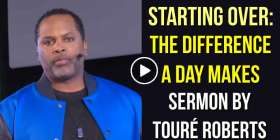 Starting Over: The Difference A Day Makes - Touré Roberts (January-18-2021)