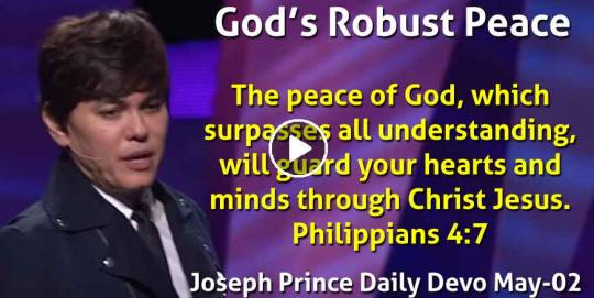 God's Robust Peace - Joseph Prince Daily Devotional (May-02-2021)