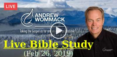 Andrew's Live Bible Study - February 26, 2019