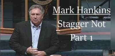 Stagger Not Part 1 -  Mark Hankins