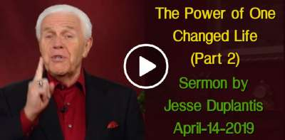 Boldly Going Beyond: The Power of One Changed Life (Part 2) - Jesse Duplantis (April-14-2019)