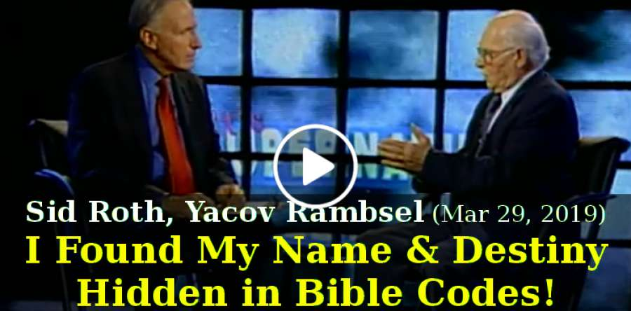 I Found My Name & Destiny Hidden in Bible Codes! Yacov Rambsel - Sid Roth's  It's Supernatural! (March-29-2019)