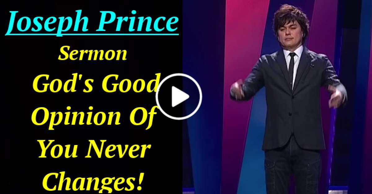 Joseph Prince - God's Good Opinion Of You Never Changes! (December-01-2020)
