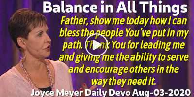 Balance in All Things - Joyce Meyer Daily Devotion (August-03-2020)