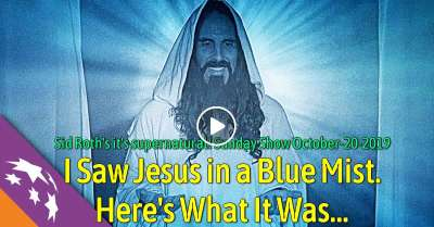 Sid Roth Sunday Show October-20-2019 - I Saw Jesus in a Blue Mist. Here's What It Was...