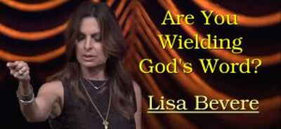Are You Wielding God's Word? - Lisa Bevere (13-03-2018)