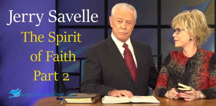 The Spirit Of Faith Part 2 Jerry Savelle