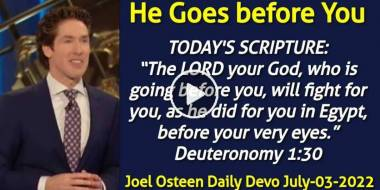 He Goes before You - Joel Osteen Daily Devotion (July-03-2020)