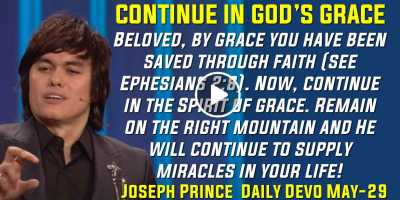 CONTINUE IN GOD'S GRACE - Joseph Prince Sunday Daily Devotion (May-19-2019)