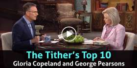 The Tither's Top 10 - Gloria Copeland and George Pearsons (November-30-2020)