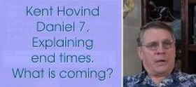 Kent Hovind - Daniel 7, Explaining end times. What is coming? (Feb-12-18)