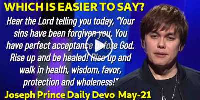 WHICH IS EASIER TO SAY? - Joseph Prince Daily Devotion (May-21-2019)