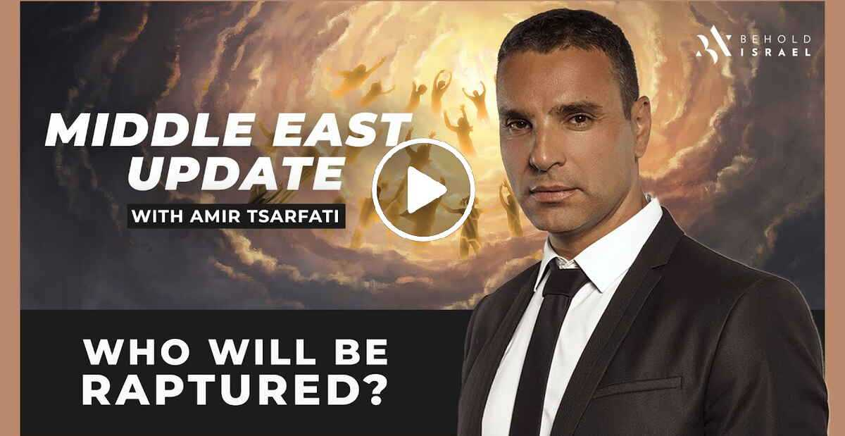 Amir Tsarfati - Middle East Update: Who Will Be Raptured? (September 01 2020)