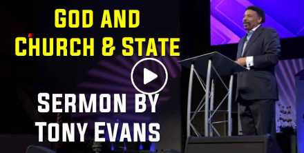 God and Church & State - Tony Evans (October-11-2020)