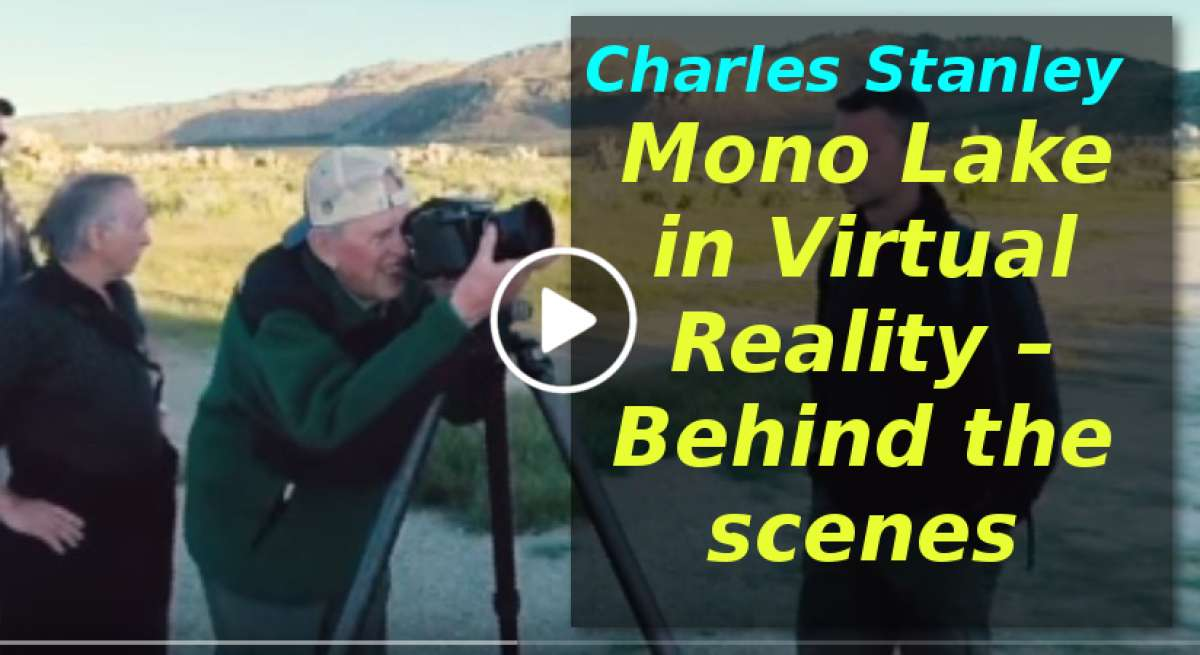 Mono Lake in Virtual Reality – Behind the scenes with Dr. Charles Stanley (January-20-2020)