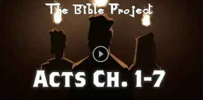 Acts Ch. 1-7 - The Bible Project (June-07-2018)