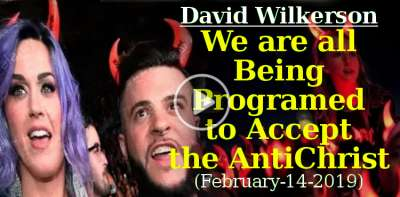 David Wilkerson - We are all Being Programed to Accept the AntiChrist (February-14-2019)