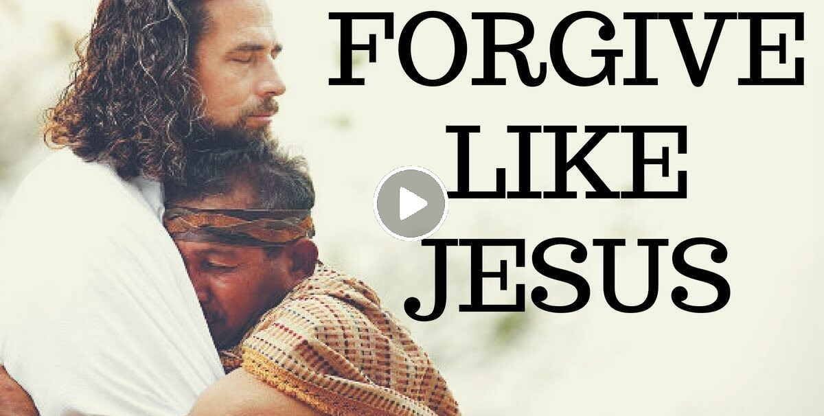 Forgive Like Jesus | VERY POWERFUL - Inspirational & Motivational Video (August-12-2018)