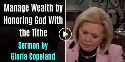 Manage Wealth by Honoring God With the Tithe - Gloria Copeland (October-28-2019)