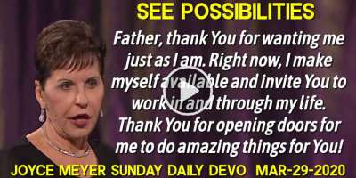 See Possibilities - Joyce Meyer Sunday Daily Devotion (March-29-2020)