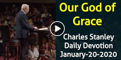 Our God of Grace - Charles Stanley Daily Devotion (January-20-2020)
