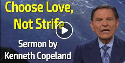 Choose Love, Not Strife - Kenneth Copeland (September-01-2020)