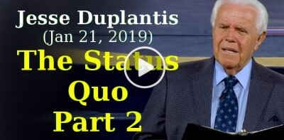 Jesse Duplantis Ministries (January 21, 2019) - The Status Quo, Part 2