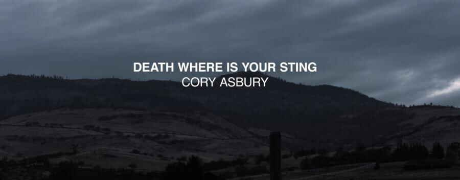 Death Where Is Your Sting (Official Lyric Video) - Cory Asbury | Reckless Love