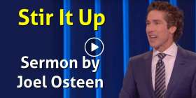 Stir It Up - Joel Osteen - Sunday Sermon February-23-2020