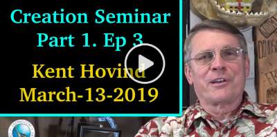 Kent Hovind - Creation Seminar Part 1 Ep 3 (March-13-2019)