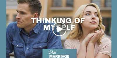 Thinking Of Myself. Podcast - Mark and Grace Driscoll, Marriage Today (July-06-2020)