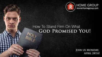 June 2017 Teaching of the Month – How to Stand Firm for God's Promise - Rick Renner