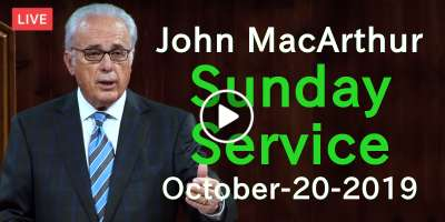 John MacArthur Sunday Service Live Stream October-20-2019 in Grace Community Church