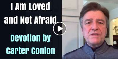 I Am Loved and Not Afraid - Carter Conlon (March-25-2020)