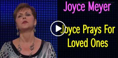 Joyce Prays For Loved Ones (july-15-2019)