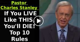 If You LIVE Like THIS, You'll DIE! | Pastor Charles Stanley | Top 10 Rules (January-22-2021)