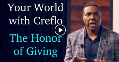 Your World with Creflo - The Honor of Giving (September-20-2019)