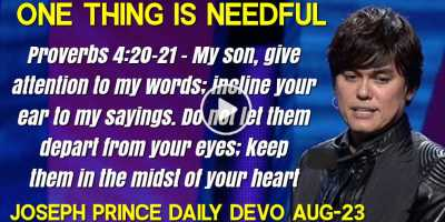 ONE THING IS NEEDFUL - Joseph Prince Daily Devotion (August-23-2019)
