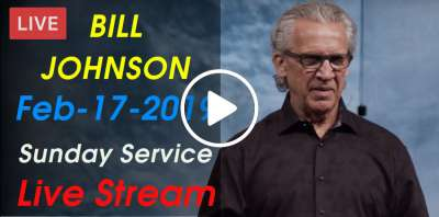 BILL JOHNSON - Sunday Service - Weekend Bethel Service February-17-2019 Live Stream
