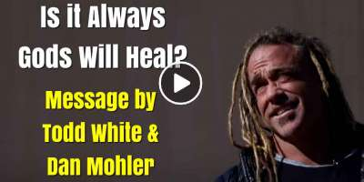 Todd White & Dan Mohler - Is it Always Gods Will Heal? (May-16-2020)