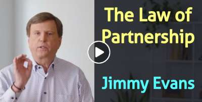 The Law of Partnership - Jimmy Evans (February-05-2020)