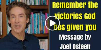 Remember the victories God has given you - Joel Osteen (March-28-2020)
