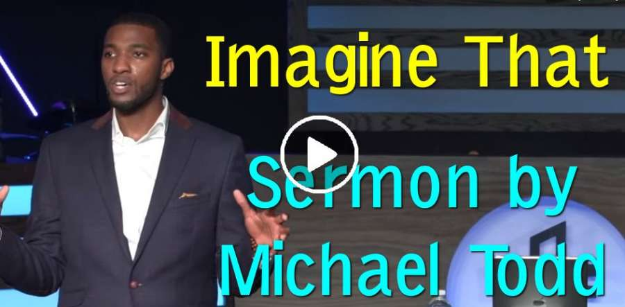 Imagine That :: Expect Effect (Part 4) - Michael Todd