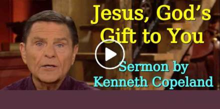 Jesus, God's Gift to You (Previously Aired) - Kenneth Copeland (May-14-2019)