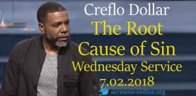The Root Cause of Sin, Wednesday Service 7 Feb. 2018 -  Creflo Dollar Ministries