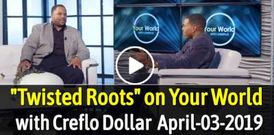 """Twisted Roots"" on Your World with Creflo Dollar (April-03-2019)"