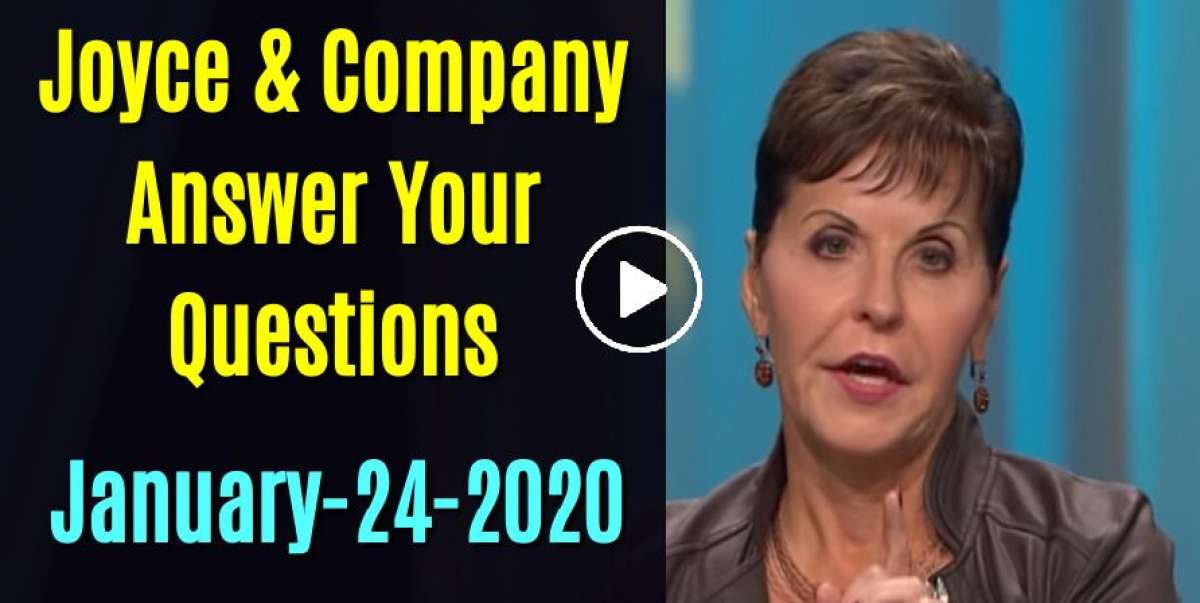 Joyce & Company Answer Your Questions!! (January-24-2020)