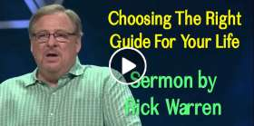 Choosing The Right Guide For Your Life - Rick Warren (March-18-2019)